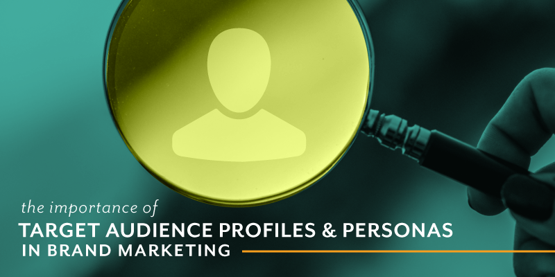 The Importance of Target Audience Personas