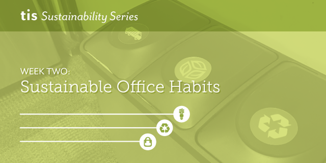 Sustainable Office Habits
